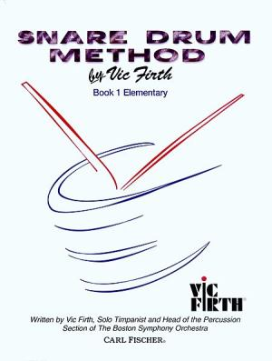 Carl Fischer Share Drum Method by Vic Firth Book1 Elementary