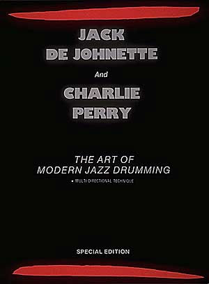 Jack De Johnette Charlie Perry - The Art Of Modern Jazz Drumming