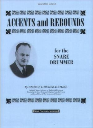 G.L. Stone - Accents And Rebounds For Snare Drummer