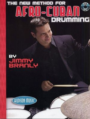 Jimmy Branly The New Method For Afro-Cuban Drumming