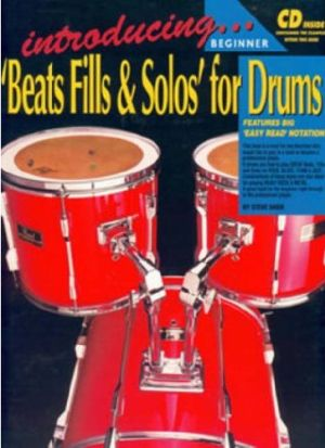 Steve Shier Introducing Beats, Fills & Solos (Drums and Drumming)