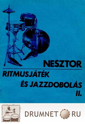 Ivan Nesztor Ritmusjatek Es Jazzdobolas, part 1 and 2