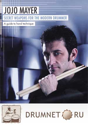 Jojo Mayer  Secret weapons for the modern drummer dvd booklet