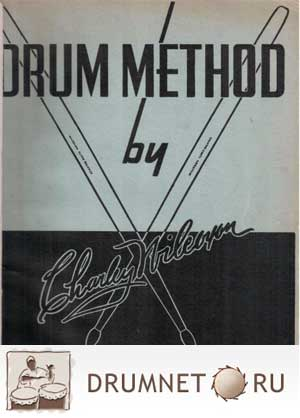 Charley Wilcoxon Drum Method - Rudimental and Swing