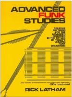 Rick Latham Advanced Funk Studies:Creative Patterns for the Advanced Drummer