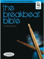 Mike Adamo The Breakbeat Bible The Fundamentals Of Breakbeat Drumming