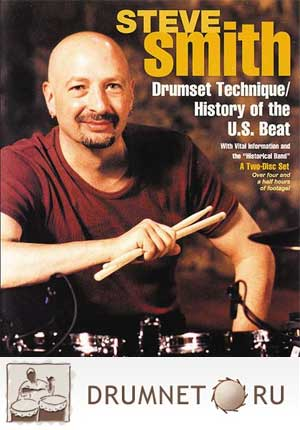 Steve Smith Drumset Technique/History of the U.S. Beat
