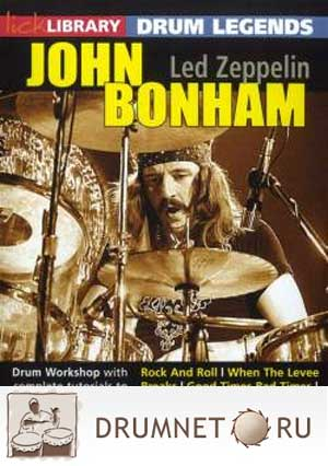 Pete Riley - Lick Library - John Bonham Drum Legends
