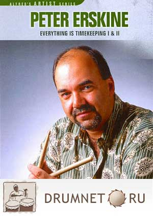 Peter Erskine Everything Is Timekeeping I and II