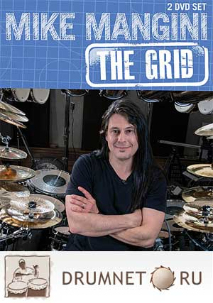 Mike Mangini: The Grid A System for Creative Drumming and Improvisation