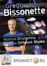 Gregg Bissonette Musical Drumming in Different Styles