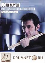Jojo Mayer - Secret Weapons For The Modern Drummer
