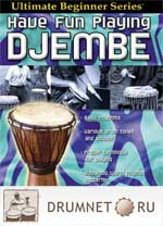 Ultimate Beginner: Have Fun Playing Djembe Brad Dutz