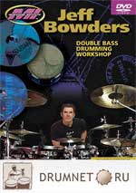 Jeff Bowders Double Bass Drumming Workshop